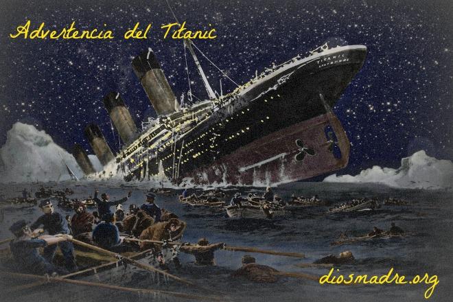 Advertencia del Titanic-diosmadre.org